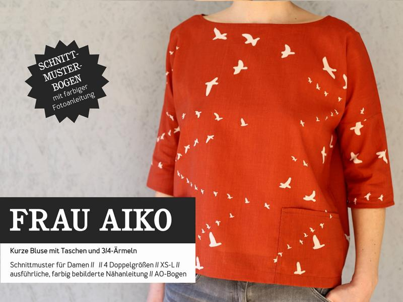 Frau AIKO kurze Bluse Schnittmuster Papier Studio Schnittreif Stofftraeume4you Cover